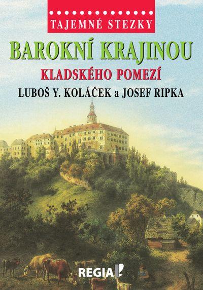 Tajemné stezky barokní krajinou