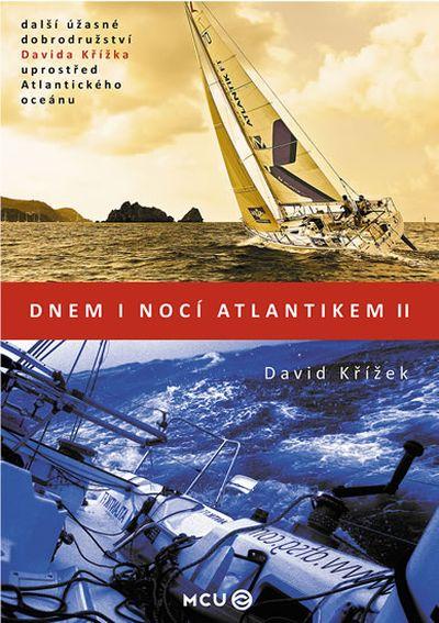 Dnem i nocí Atlantikem II