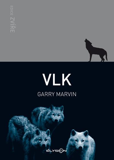 Vlk [edice Zvíře]