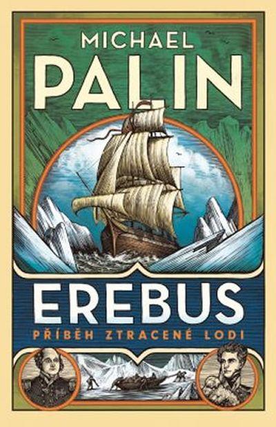 Erebus příběh ztracené lodi