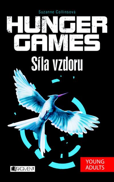 Hunger Games - Síla vzdoru