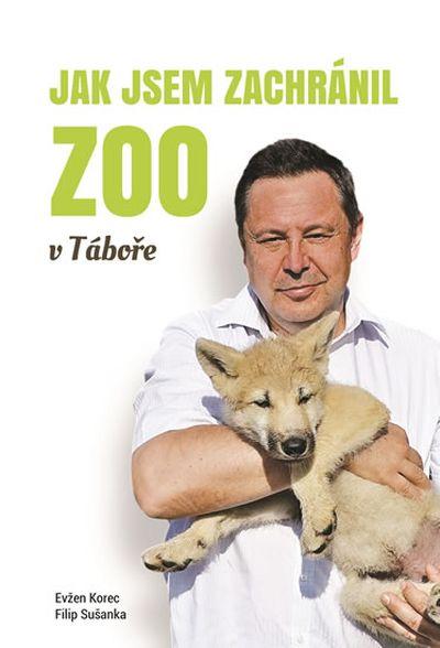 Jak jsem zachránil Zoo v Táboře