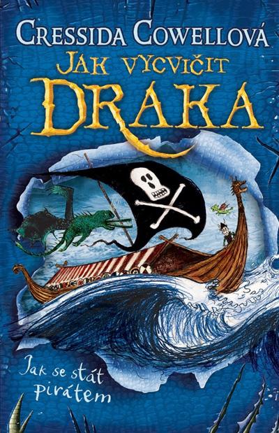 Jak vycvičit draka - Jak se stát pirátem