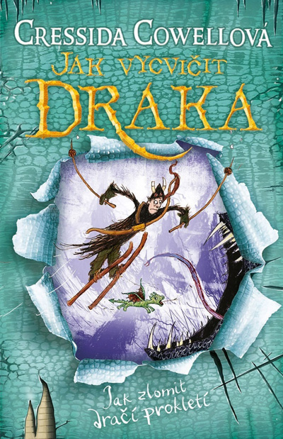 Jak vycvičit draka - Jak zlomit dračí prokletí