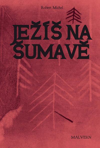 Ježíš na Šumavě