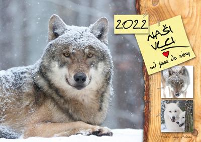 Kalendář 2022 - Naši vlci od jara do zimy