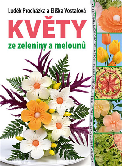 Květy ze zeleniny a melounů