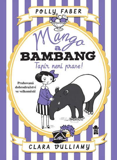 Mango a Bambang Tapír není prase!