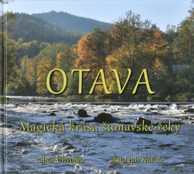 Otava - Magická krása šumavské řeky