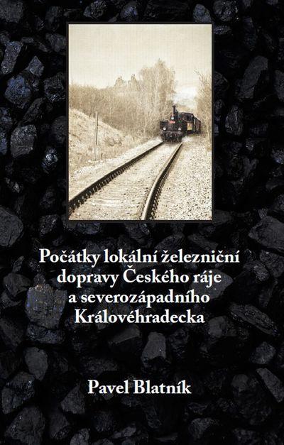 Počátky lokální železnice