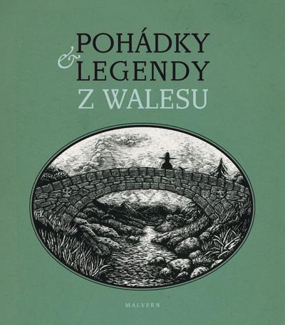 Pohádky & legendy z Walesu