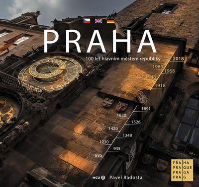 Praha  - 100 let hlavním městem
