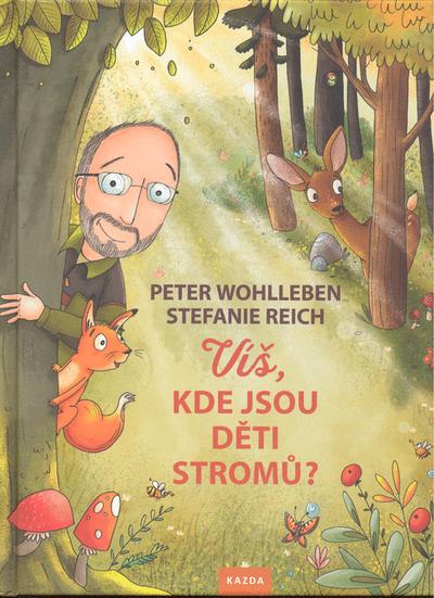 Víš kde jsou děti stromů?