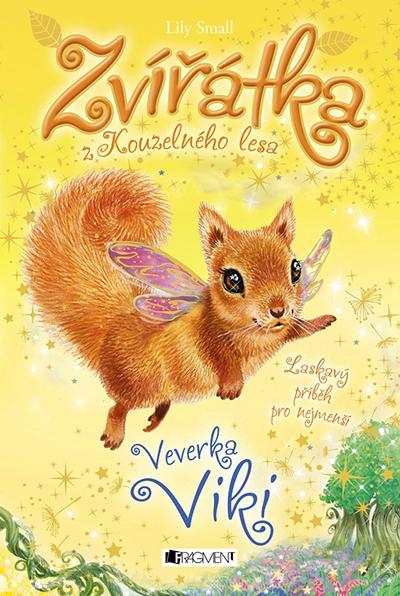 Zvířátka z Kouzelného lesa - Veverka Viki